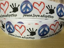 "1, 3 or 5 yards 7/8"" PEACE LOVE ADOPTION grosgrain ribbon- flat rate shipping"