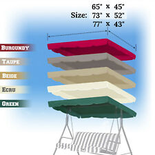 """Patio Swing Canopy Replacement Top Cover Porch Outdoor 65""""x45"""" 73""""x52"""" 77""""x43"""""""
