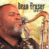 Sax of Life by Dean Fraser (CD, Jun-2003, VP Records)