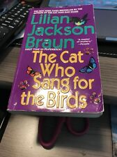 Cat Who...: The Cat Who Sang for the Birds 20 by Lilian Jackson Braun (1999, Pa…