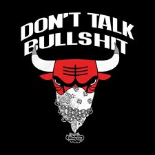 DON'T TALK BULLSHIT Bulls Chicago Bulls Short Sleeve UNKUT TEE SHIRT T SHIRT Men