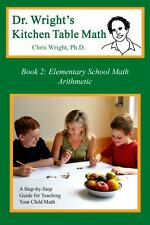 Dr. Wright's Kitchen Table Math: Book 2 by Wright Ph.D., Chris