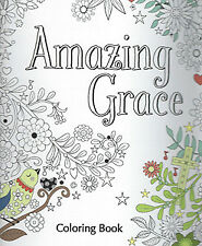 Amazing Grace Coloring Book (All Ages)