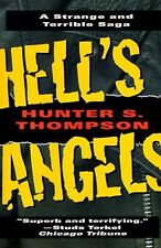 Hell's Angels: A Strange and Terrible Saga by Hunter S. Thompson (English) Paper