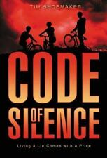 A Code of Silence Novel: Code of Silence by Tim Shoemaker (2012, Hardcover)