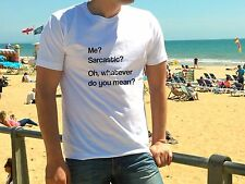 ME SARCASTIC T-shirt funny offensive adult Tee - high quality