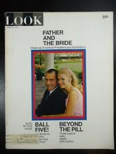 LOOK Magazine 1971 june 15 FATHER AND THE BRIDE: WHITE HOUSE WEDDING