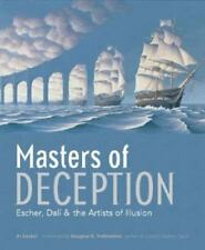 Masters of Deception : Escher, Dali and the Artists of Optical Illusion by Al Se