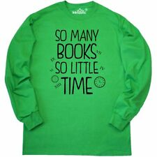 Inktastic So Many Books So Little Time Long Sleeve T-Shirt Book Lovers Roman Tee