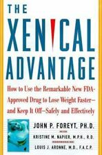 The Xenical Advantage: How To Use the Remarkable New FDA-Approved Drug to Lose