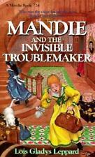 Mandie and the Invisible Troublemaker (Mandie, Book 24)