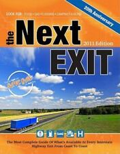 The Next Exit 2011: USA Interstate Exit Directory: the Most Complete-ExLibrary