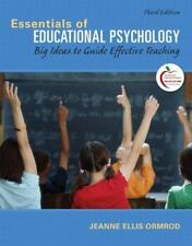 Essentials of Educational Psychology: Big Ideas to Guide Effective Teaching 3rdE