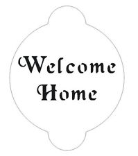 Welcome Home Stencil for Decorating Cake #S118