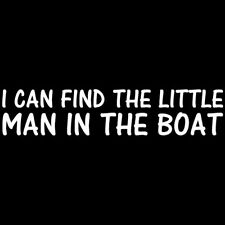 Oh Yeah I Can Find The Little Man In The Boat T-shirt (S-4XL) humor, adult, sex