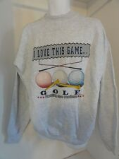 I LOVE THIS GAME...GOLF NOTHING ELSE MATTERS SWEATSHIRT MENS LIGHT GRAY