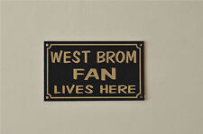 West Brom Fan Lives Here Football Sport  Xmas/Fathers/Mothers Gift Sign/Sticker