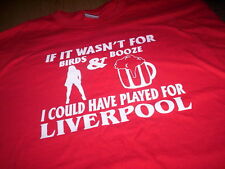Birds Booze Liverpool t-shirt all sizes football FREE UK POST