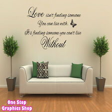 LOVE ISN'T FINDING SOMEONE WALL ART QUOTE STICKER -  BEDROOM LOUNGE LOVE DECAL