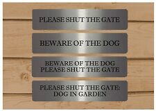 VITAL SIGNS: Beware of the dog. Shut the gate. Silver metal house garden plaque