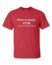 When in doubt RTFM T-shirt IT Tech Support Funny Work Read the instructions