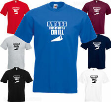 WARNING THIS IS NOT A DRILL - CHIPPY SPARKY BUILDER Funny Joke MEN T SHIRT S XXL