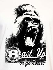 BEAST UP OR GO HOME WHITE T SHIRT BEAST MODE CROSSFIT TRAINING   BODY BUILDING