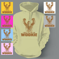 FUNNY STAR WARS All For The Wookie CHEWBACCA Hoodie