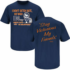 DENVER BRONCOS Stay Victorious - Hate The Oakland Raiders - FREE SHIPPING