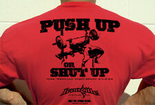 Push Up Or Shut Up - Weight Lifting Bench Press Gym Shirt by Ironville Clothing