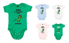 RAWR Is Dinosaur For ARRRR, Printed Baby Grow