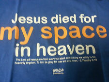 "NWT Kerusso ""Jesus died for MySpace in heaven"" Blue T Shirt Christian"
