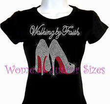 Walking By Faith - High Heel Shoe - Rhinestone Iron on T-Shirt - Bling Top