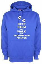 Keep Calm & Walk The Shorthaired Pointer Dog Hooded Sweatshirt Hoody Presents