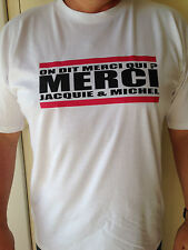 T-shirt Jacquie et Michel on dit merci qui flocage et maillot qualité pro top