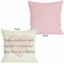 OneBellaCasa.com Mothers hold Hands for a Moment, Hearts for a Lifetime Pillow