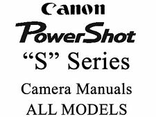 Canon Powershot User Guide Instruction Manual (ALL S MODELS)