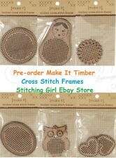 PRE-ORDER ~ Choice of Timber Cross Stitch Frames by Make It, Thread, Needles