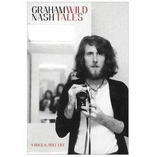 WILD TALES: A ROCK & ROLL LIFE BY GRAHAM NASH - SIGNED