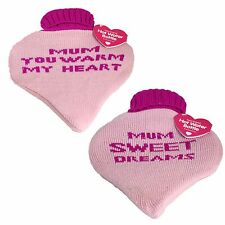 Heart Shaped HOT WATER BOTTLE & Cover - Mum Warm my Heart OR Mum Sweet Dreams