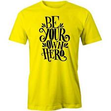 Be Your Own Hero T-Shirt Motivation Slogan Action Adventure Tee New