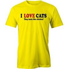 I Love Cats, They Taste Like Chicken T-Shirt Cute Funny Tee New