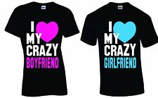 I Love My Crazy Boyfriend Girlfriend Couple matching funny cute T-Shirts S-4XL