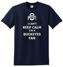 OHIO STATE BUKEYES Fan - I Can't Keep Calm T-shirt COLLEGE FOOTBALL