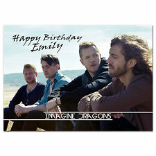 724; Personalised Birthday card; Imagine Dragons; for any name age relationship