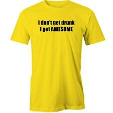 I Don'T Get Drunk I Get Awesome T-Shirt Funny Tee New