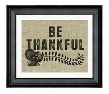 Be Thankful Thanksgiving Burlap Print Holiday Decoration, Turkey Rustic wall art