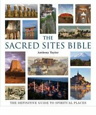 The Sacred Sites Bible: The Definitive Guide to Spiritual Places  (ExLib)