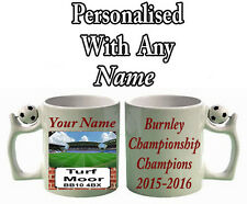 PERSONALISED  CHAMPIONSHIP CHAMPIONS NOVELTY MUG FOR BURNLEY FC  FOOTBALL FANS.