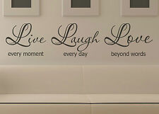Live every moment Laugh every day Love beyond words Wall Removable Sticker Decal